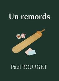 Paul Bourget - Un remords