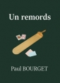 Livre audio: Paul Bourget - Un remords