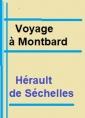 Voyage à Montbard