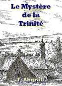 François Abgrall: Le Mystère de la Trinité