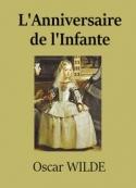 oscar wilde: L'Anniversaire de l'Infante