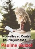Pauline Guizot: Nouvelles et Contes pour la jeunesse