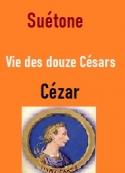 Suétone:  Vie des douze Césars-Livre I César