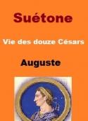 Suétone: Vie des douze Césars Livre II Auguste