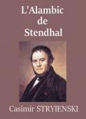 Casimir Stryienski: L'Alambic de Stendhal