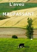 Guy de Maupassant: L'aveu