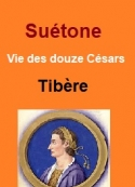 Suétone: Vie des douze Césars-Livre III Tibère