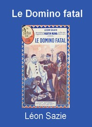 Illustration: Le Domino fatal - Léon Sazie