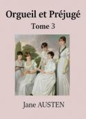 Jane Austen: Orgueil et Préjugé (Tome 3)