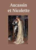 Anonyme: Aucassin et Nicolette
