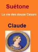 Suétone: Vie des douze Césars-Livre V Claude