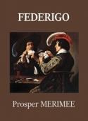 Prosper Mérimée: Federigo