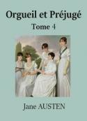 Jane Austen: Orgueil et Préjugé (Tome 4)
