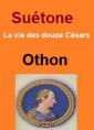 Vie des douze Césars-Livre VIII Othon