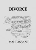Guy de Maupassant: Divorce