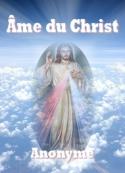 Anonyme: Âme du Christ