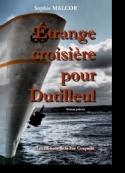 Sophie Malcor: Etrange croisière pour Dutilleul