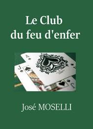 José Moselli - Le Club du feu d'enfer