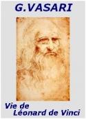 Giorgio Vasari: Vie de Leonard de Vinci