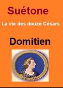 Suétone: Vie des douze Césars-Livre XII Domitien