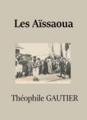 théophile gautier: Les Aïssaoua