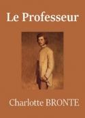 Charlotte Brontë: Le Professeur