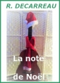 Rachel Decarreau: La Note de Noel