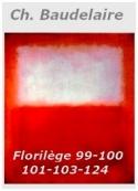Charles Baudelaire: Florilège 99-100-101-103-124