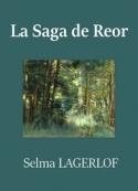 Selma Lagerlöf : La Saga de Reor