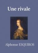 Alphonse Esquiros: Une rivale