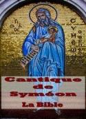 la bible: Cantique de Syméon