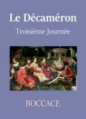 Boccace:  Le Décaméron (Troisième Journée)
