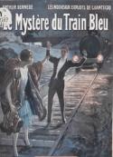 : Les Nouveaux Exploits de Chantecoq -Le Mystère du Train Bleu