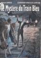 Les Nouveaux Exploits de Chantecoq -Le Mystère du Train Bleu