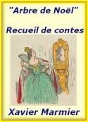 Xavier Marmier: L'Arbre de Noël, 7 contes choisis, Version 02