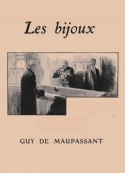 Guy de Maupassant: Les Bijoux (version2)