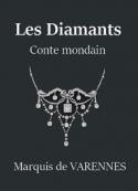 Auguste adrien edmond de Goddes de Varennes: Les Diamants