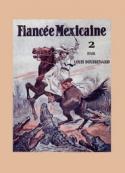 Louis Boussenard: Juana, la fiancée mexicaine (tome 2)