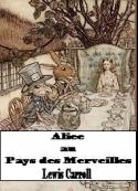 Lewis Carroll: Alice au Pays des Merveilles