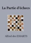 Alfred des Essarts: La Partie d'échecs