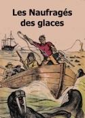 Henry de  Graffigny: Les Naufragés des glaces