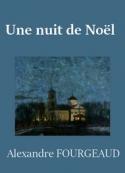 Alexandre Fourgeaud: Une nuit de Noëm