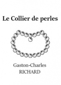 Gaston charles Richard: Le Collier de perles