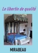 Comte de Mirabeau: Le libertin de qualité