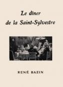 René Bazin: Le Dîner de la Saint-Sylvestre