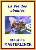 Maurice Maeterlinck: La Vie des abeilles