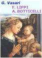 Vie de Fra Filippo Lippi, et, de Sandro Botticelli