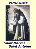Jacques de Voragine: Saint-Marcel, 16 janvier, et Saint-Antoine, 17 janvier