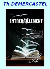 Thierry Demercastel - Entrebâillement