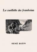 René Bazin:  La Cueillette des framboises